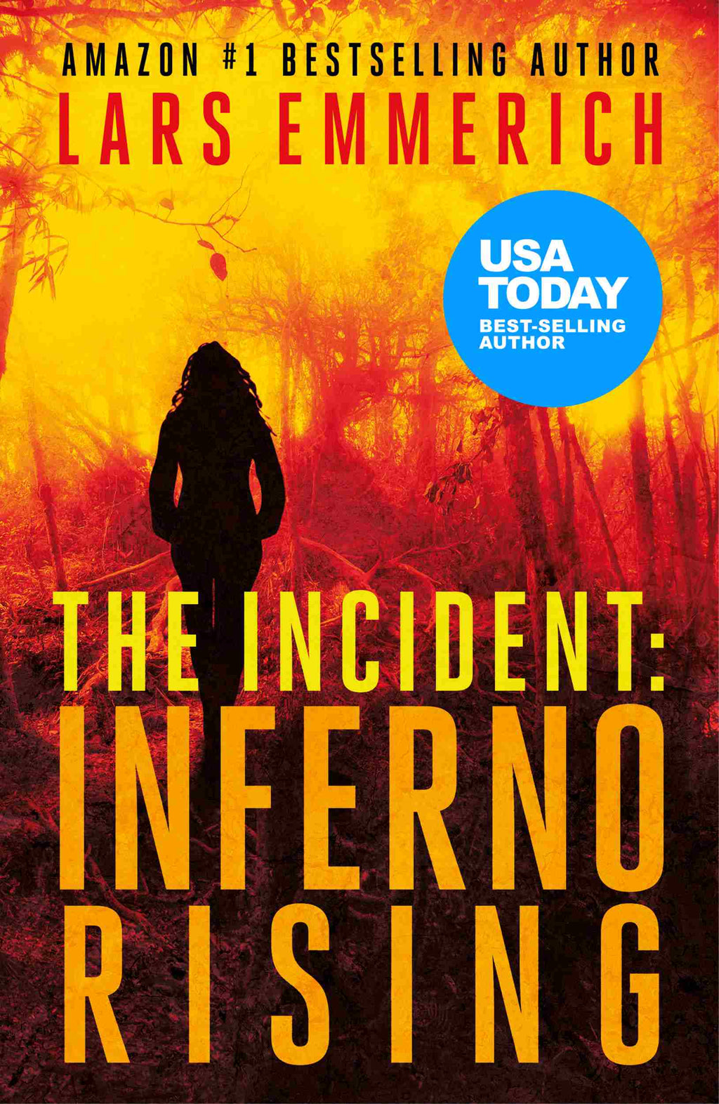 The Incident: Inferno Rising (Paperback - Large Print)
