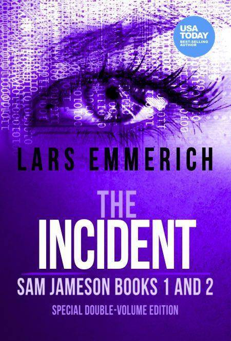 The INCIDENT: Sam Jameson Books One and Two (Paperback - Large Print)