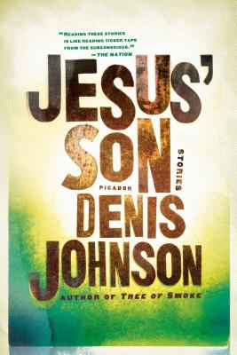 Jesus' Son Denis Johnson