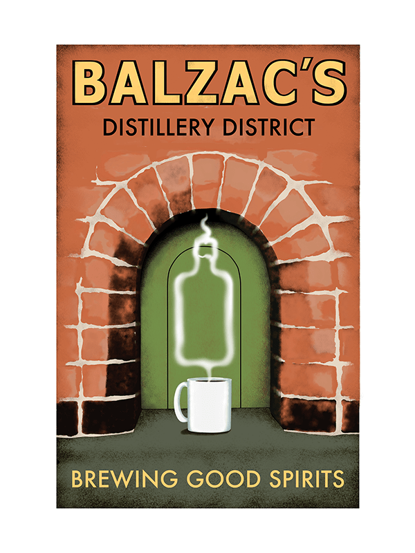 Balzac's Distillery District Poster