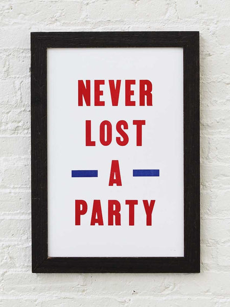 Never Lost A Party