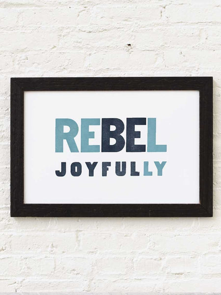 Rebel Joyfully