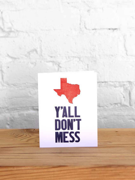 Y'all Don't Mess Card - Old Try