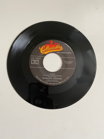 Barbara George - I Know (You Don't Love Me Anymore) | 45