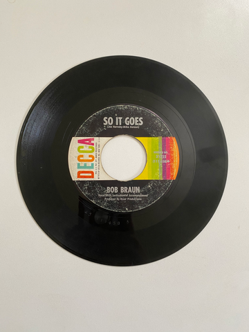 Bob Braun - So It Goes | 45