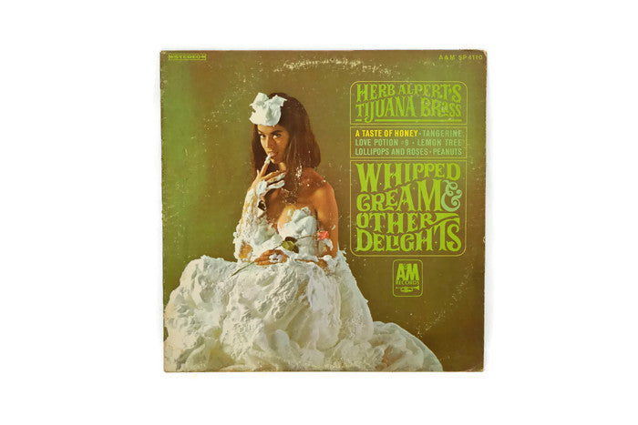 HERB ALPERT & THE TIJUANA BRASS - Vintage Record Vinyl Album - WHIPPED CREAM & OTHER DELIGHTS