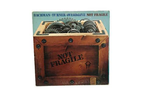 BACHMAN TURNER OVERDRIVE - Vintage Record Vinyl Album - NOT FRAGILE