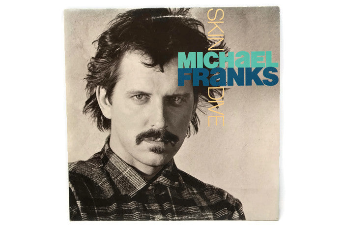 MICHAEL FRANKS - Vintage Vinyl Record Album - SKIN DIVE