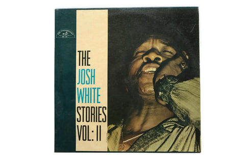 THE JOSH WHITE STORIES - Vintage Vinyl Record Album - VOLUME II