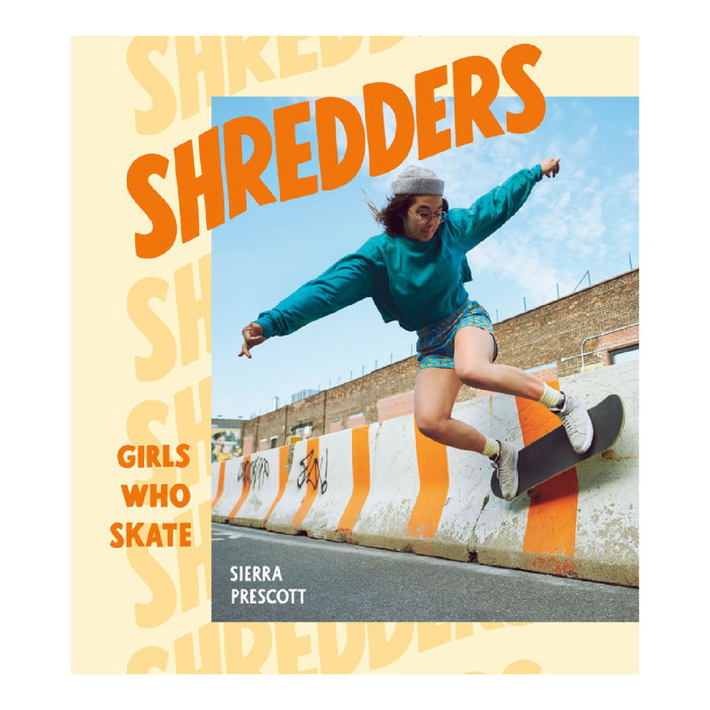 SHREDDERS GIRLS WHO SKATE | Sierra Prescott