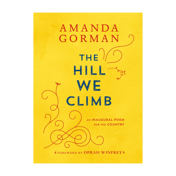 Amanda Gorman | THE HILL WE CLIMB