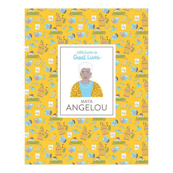 LITTLE GUIDES TO GREAT LIVES: MAYA ANGELOU | Isabel Thomas