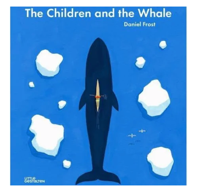 The Children and the Whale | Daniel Frost