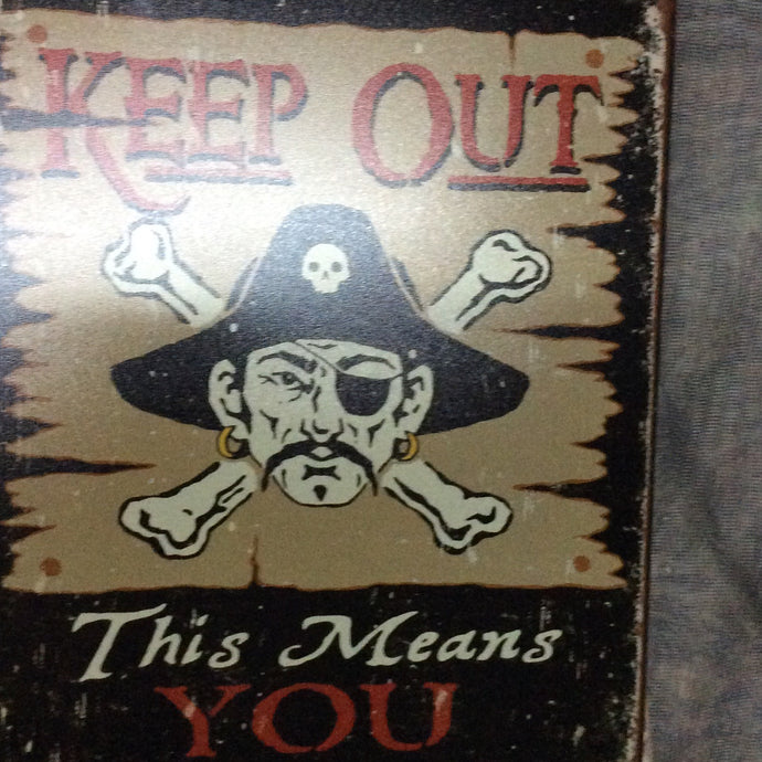 Keep Out Pirate