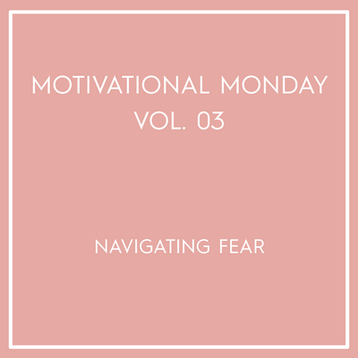 Motivational Monday Vol. 03