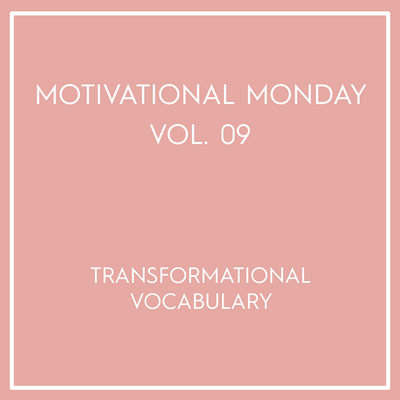 Motivational Monday Vol. 09