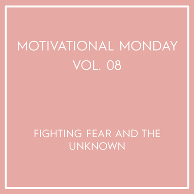 Motivational Monday Vol. 08