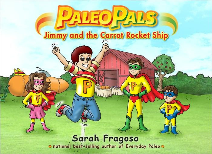 Paleo Pals Jimmy and the Carrot Rocket Ship by Sarah Fragoso