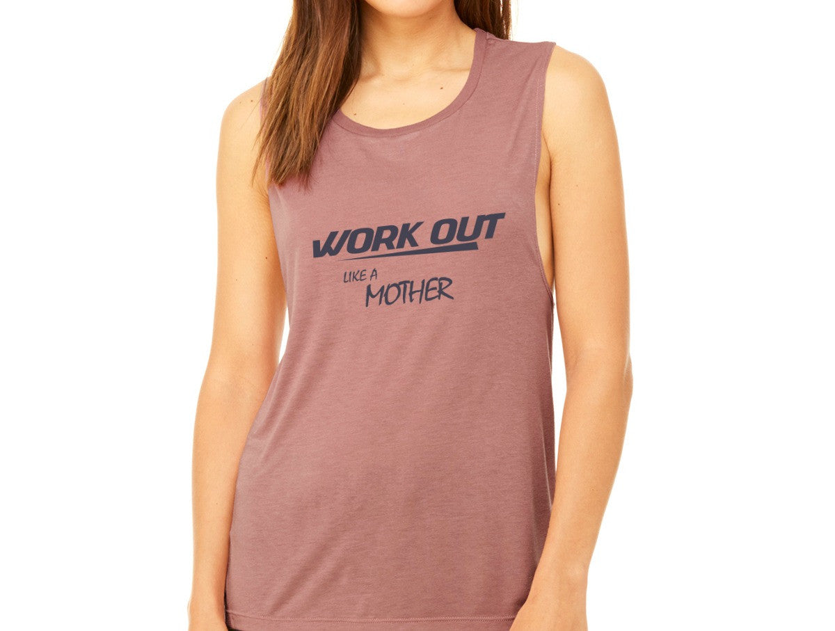 Workout Like A Mother Muscle Tank