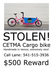 Stolen CETMA Cargo bike flyer.