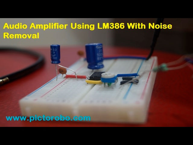 How to make Audio Amplifier using LM386 with Noise Removal