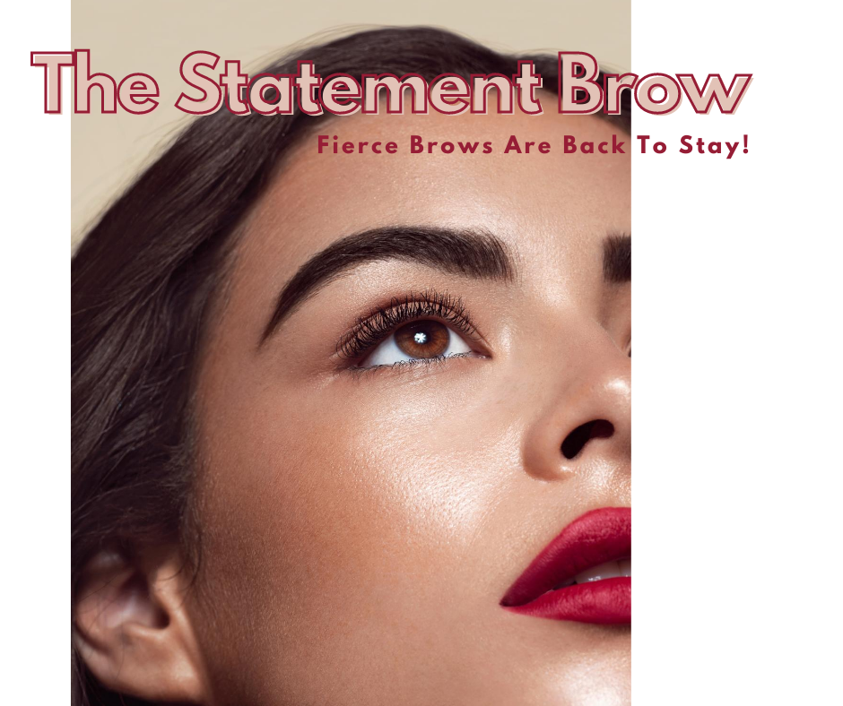 The Statement Brow that starts your daily powerful