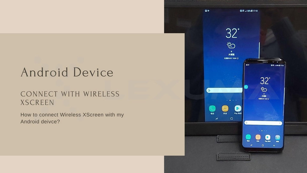 Guides for you to connect XScreen Air Wireless Portable Monitor with Android device and PC