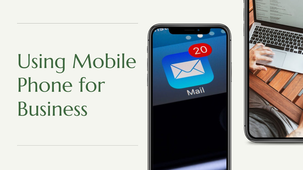 Using Mobile Phone for Running Your Business