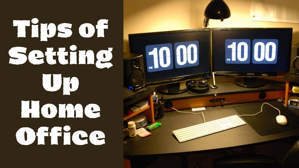 Tips of Setting Up Home Office