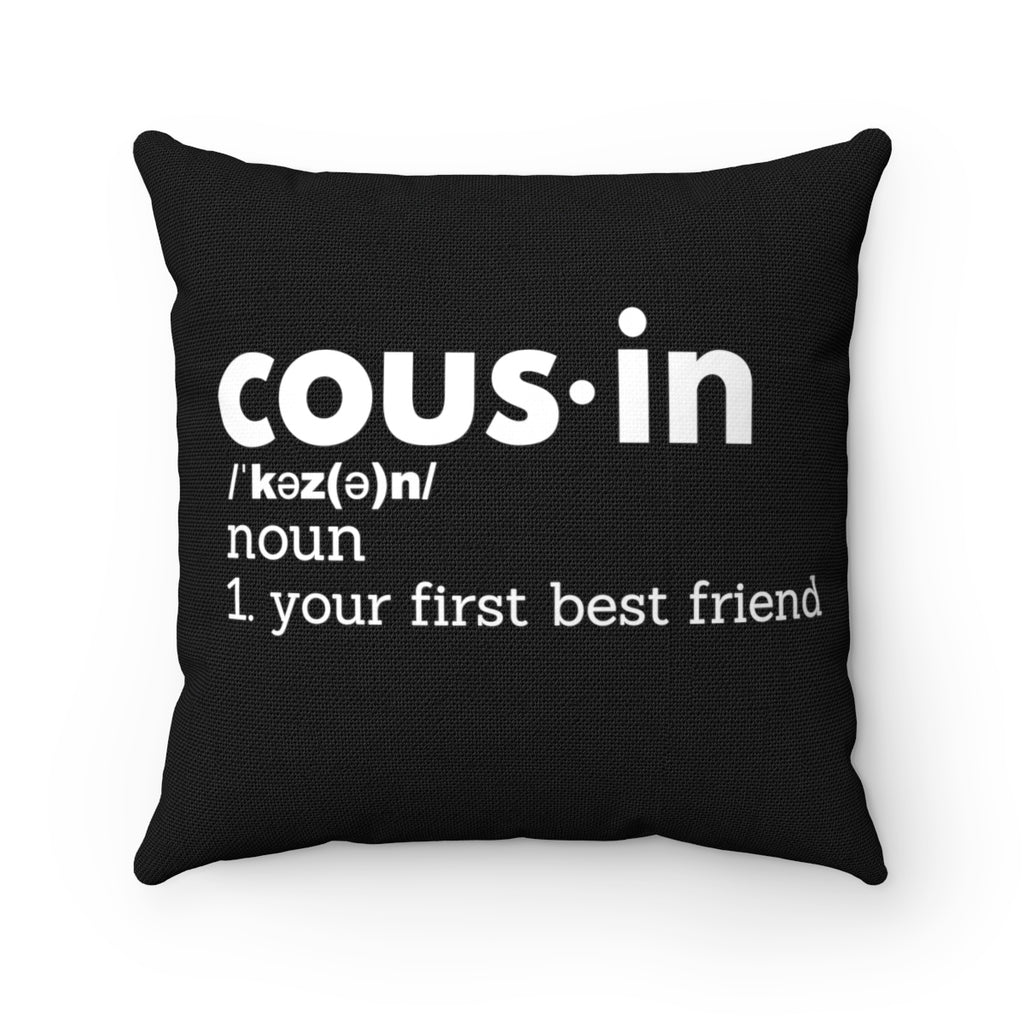 Cousin Definition Spun Polyester Square Pillow (Black)