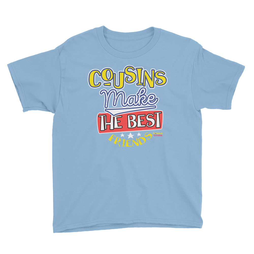 Cousins Make the Best Friends T-Shirt (Youth)