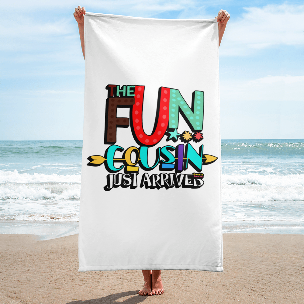 The Fun Cousin Just Arrived - Beach Towel