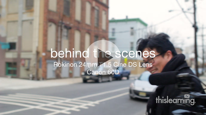 Recording with Film Look – Rokinon 24mm T1.5 Cine DS lens + Canon 60D