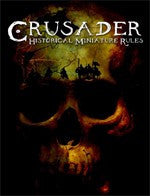 Crusader Rules - Rules for Games of Ancient Warfare