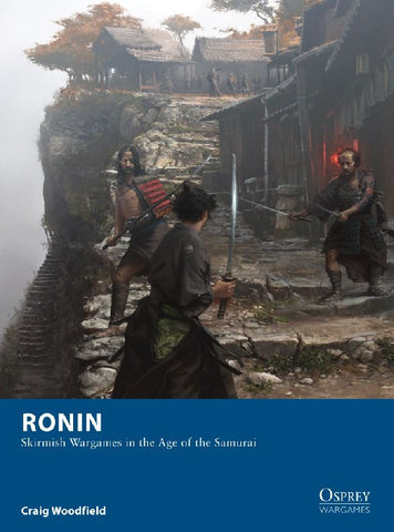 Ronin- Skirmish games in the Samurai Era