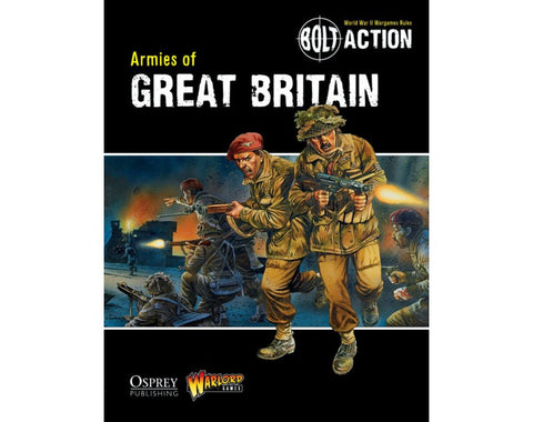 Bolt Action- Armies of Great Britain