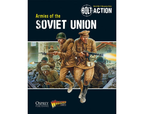 Bolt Action- Armies of the Soviet Union