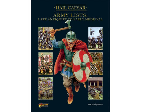 Hail Caesar Army Lists vol. 2: Late Antiquity to Early Medieval