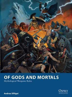 Of Gods & Mortals: Mythological Wargame Rules