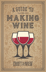 Guide to Making WIne
