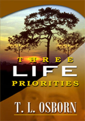 Three Life Priorities