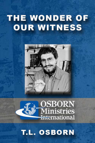 The Wonder of Our Witness