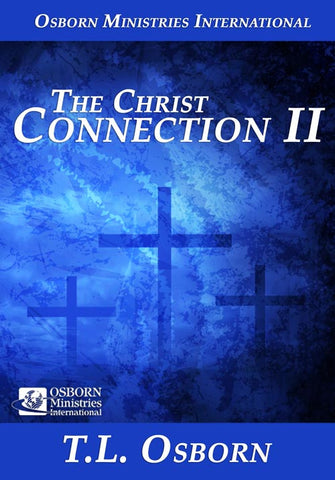 The Christ Connection II