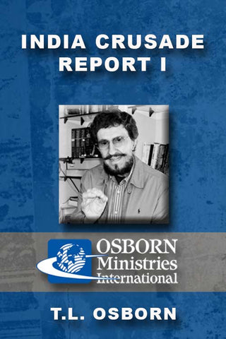 India Crusade Report I