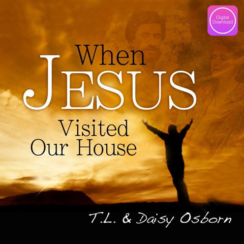 When Jesus Visited Our House - Digital Download
