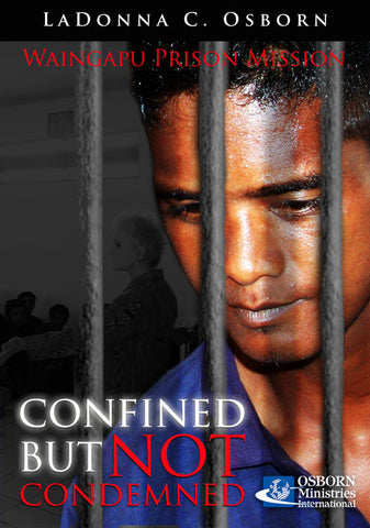 Confined But Not Condemned