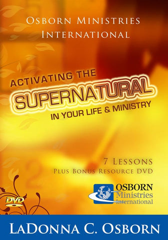 Activating The Supernatural in Your Life and Ministry
