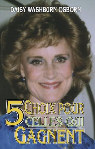 5 Choices For Women Who Win - Paperback | French