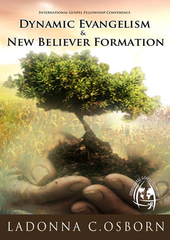 Dynamic Evangelism and New Believer Formation