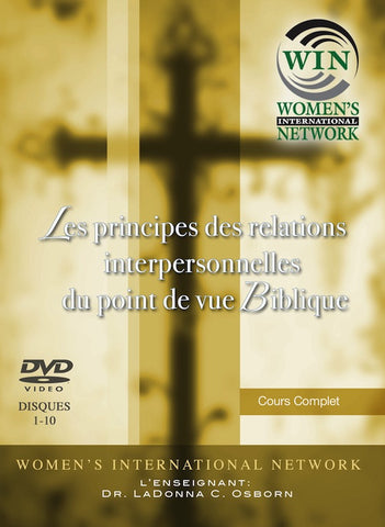 Les principes des relations interpersonnelles du point de vue Biblique - 10 DVD Course - French